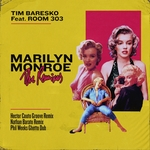 TIM BARESKO feat ROOM303 - Marilyn Monroe (The Remixes) (Front Cover)