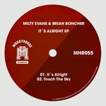 MILTY EVANS & BRIAN BONCHER - Its Alright EP (Front Cover)
