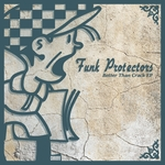 FUNK PROTECTORS - Better Than Crack EP (Front Cover)