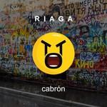 RIAGA - Cabron (Front Cover)