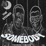 THE STONED - Somebody (Front Cover)