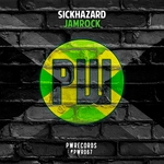 SICKHAZARD - Jamrock (Front Cover)