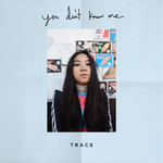 TRACE - You Donat Know Me (Front Cover)