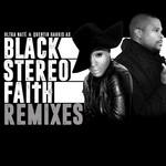 Black Stereo Faith (Remixes)