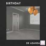 DR ASANDA - Birthday (Front Cover)