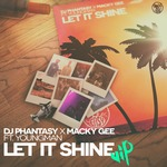 DJ PHANTASY X MACKY GEE - Let It Shine (Front Cover)