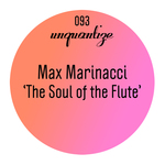 MAX MARINACCI feat ALESSANDRA AMO - The Soul Of The Flute (Front Cover)