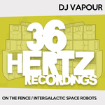 On The Fence/Intergalactic Space Robots