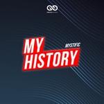 MYSTIFIC - My History: Mystific (Deluxe) (Front Cover)