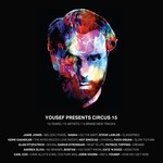 Various: Yousef Presents Circus 15 (unmixed tracks)