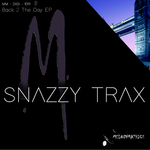 SNAZZY TRAX - Back 2 The Day EP (Front Cover)