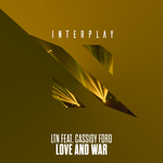 LTN feat CASSIDY FORD - Love & War (Front Cover)