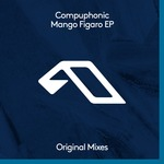 COMPUPHONIC - Mango Figaro EP (Front Cover)
