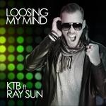 Loosing My Mind (feat Ray Sun)