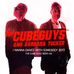 BARBARA TUCKER/THE CUBE GUYS - I Wanna Dance With Somebody 2017 (Front Cover)