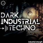 Dark Industrial Techno (Sample Pack WAV)