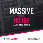 LOOPMASTERS - Patchworx 97: House Synths (Sample Pack Massive Presets/MIDI/WAV) (Front Cover)