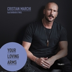 CRISTIAN MARCHI feat BARBARA O'NEIL - Your Loving Arms (Front Cover)