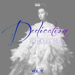 VARIOUS - Dedication To House Music Vol 17 (Front Cover)