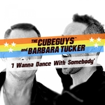 BARBARA TUCKER/THE CUBE GUYS - I Wanna Dance With Somebody (Remixes) (Front Cover)