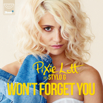 PIXIE LOTT feat STYLO G - Won't Forget You (Front Cover)