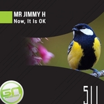 MR JIMMY H - Now, It Is OK (Front Cover)