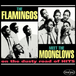 THE FLAMINGOS - The Flamingos Meet The Moonglows On The Dusty Road Of Hits (Front Cover)