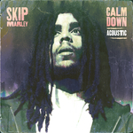 SKIP MARLEY - Calm Down (Acoustic) (Front Cover)