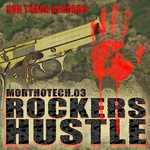 MORTHOTECH - Rockers Hustle (Front Cover)