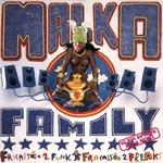 MALKA FAMILY - Fricasse 2 Funk Fracassee 2 Freaks (Front Cover)