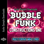 AUDIO SAMPLE DOWNLOADS - Bubble Funk Constructions 1 (Sample Pack WAV/MIDI) (Front Cover)