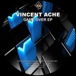 VINCENT ACHE - Game Over (Front Cover)
