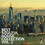 Best Soulful House Collection Vol 2 (Best 25 Songs Smooth Deep Soulful House Mix Playlist)