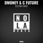 DMONEY/C FUTURE - Electric Force (Front Cover)