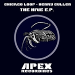 CHICAGO LOOP & HENRY CULLEN - The Hive EP (Front Cover)