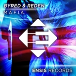 BYRED & REDEN - M.A.F.I.A (Front Cover)