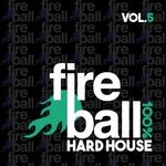 Various: Fireball Recordings: 100% Hard House Vol 5