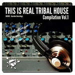 VARIOUS - This Is Real Tribal House Vol 1 (Front Cover)