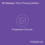 MR NOBODY - More Pressing Matters (Front Cover)