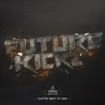 FUTUREKICKZ - Let's Get It On (Front Cover)