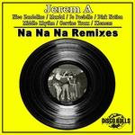 JEREM A - Na Na Na (Remixes) (Front Cover)