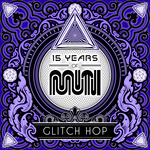 VARIOUS - 15 Years Of Muti - Glitch Hop (Front Cover)