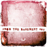 VARIOUS - From The Basement Vol 3 (Front Cover)