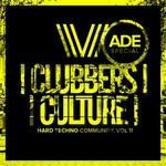 Various: Clubbers Culture: Hard Techno Community Vol 11