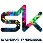 DJ ASPERANT - F**king Beats (Front Cover)