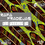 RAFA FRADEJAS - Big Problem EP (Front Cover)