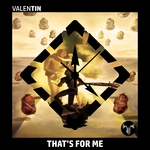 VALENTIN - That's For Me (Front Cover)