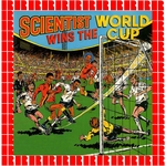 THE SCIENTIST - Scientist Wins The World Cup (Front Cover)