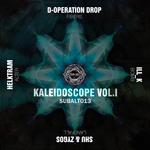Helktram/D-Operation Drop/Ill K/Shu/Zygos: Kaleidoscope Vol 1