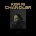Kerri Chandler/Various: DJ-Kicks
